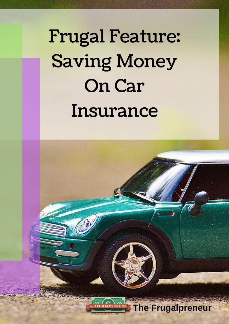 Learn How To Save Money On Car Insurance Car Finances