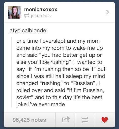 If I M Russian Soviet Tumblr Funny Funny Funny Tumblr Posts