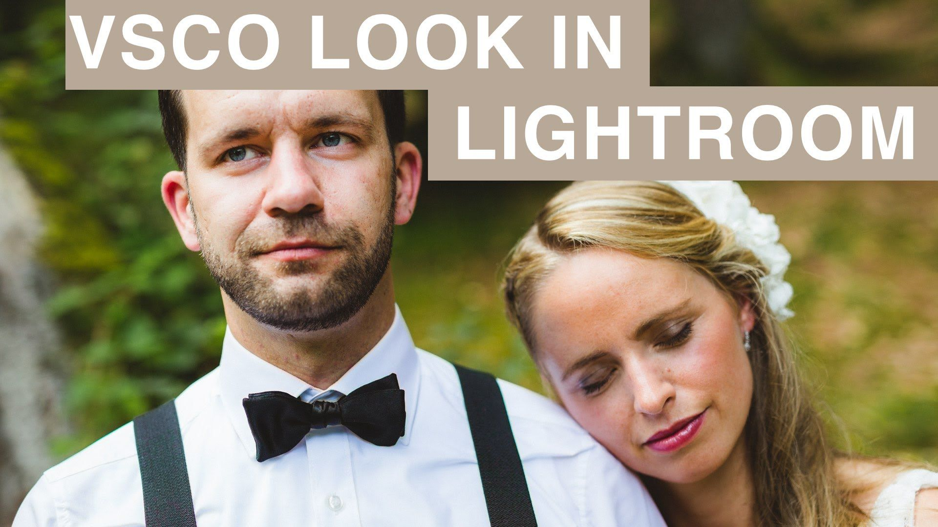 Film Look In Lightroom Wie Vsco Deutsch Idea For Photography