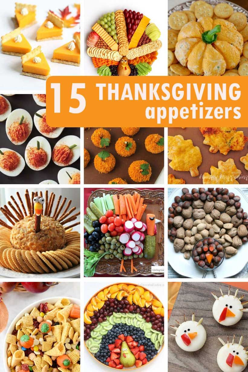 15 Fun Thanksgiving Appetizers And Snacks In 2020 Thanksgiving Appetizers Thanksgiving Fun Thanksgiving Snacks