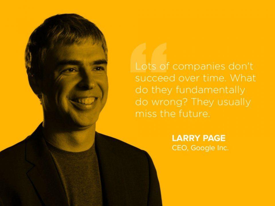 Google CEO Larry Page quote Inspiration \ Motivation - ceo description