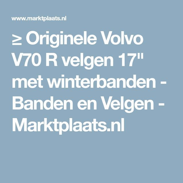 Originele Volvo V70 R Velgen 17 Met Winterbanden
