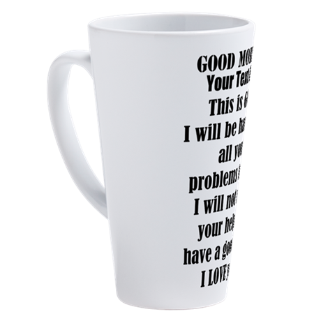 80bbc1301ca6 Good Morning from GOD (personalize) 17 oz Latte Mu on CafePress.com ...