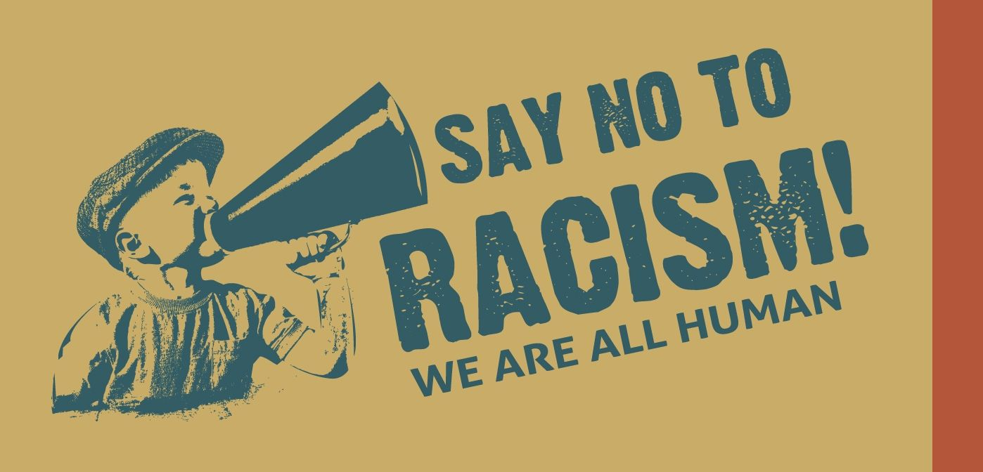 An anti racism campaign. I found this after I chose my message but I'm glad people already think along these lines. I like that they have included the image of a child with a loud haler because it is the young generation who need to be targeted.