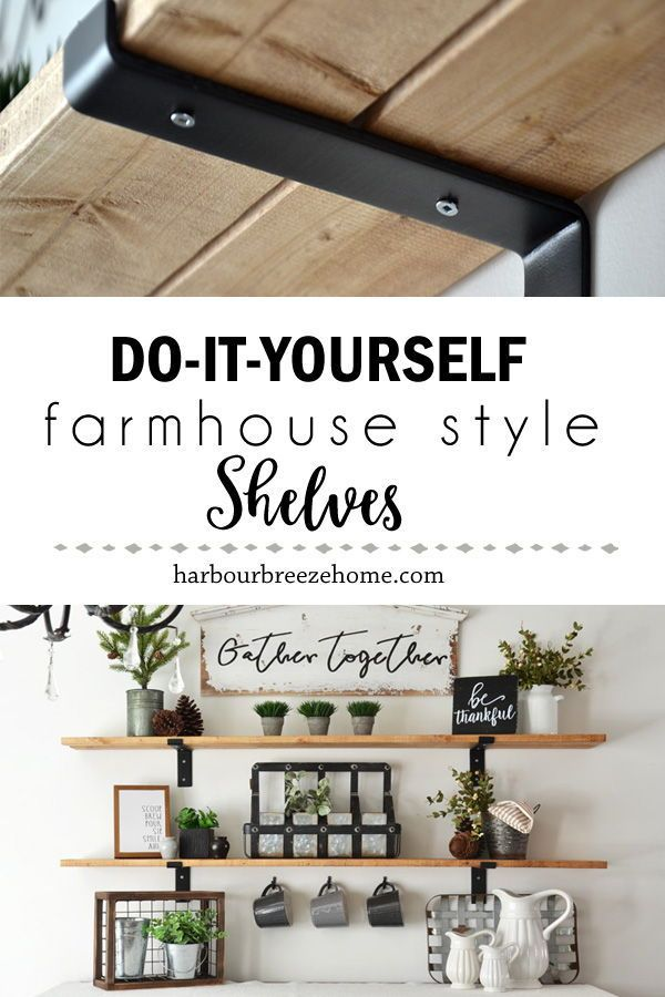 Photo of How to Make Fixer Upper Style Farmhouse Shelves | Harbour Breeze Home