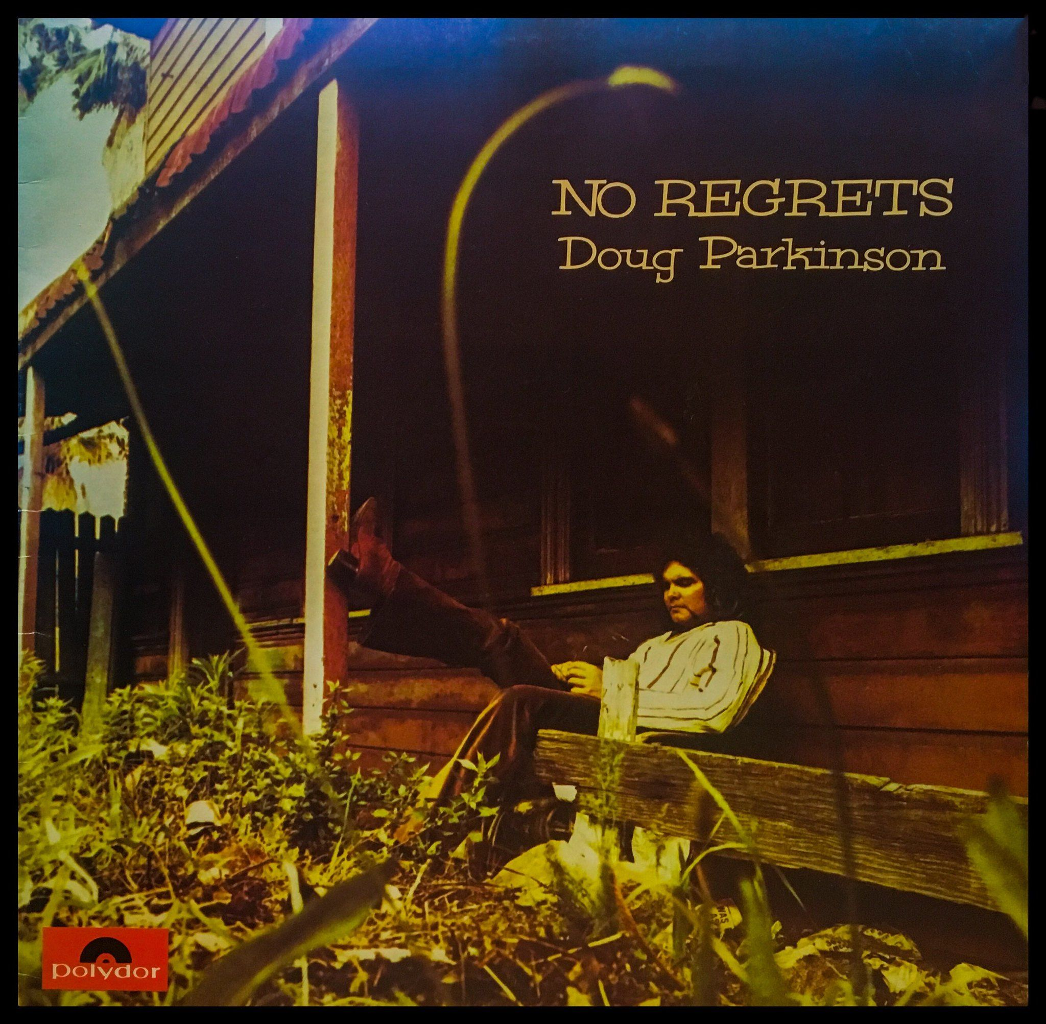 Doug parkinson no regretslp parkinsons regrets songs
