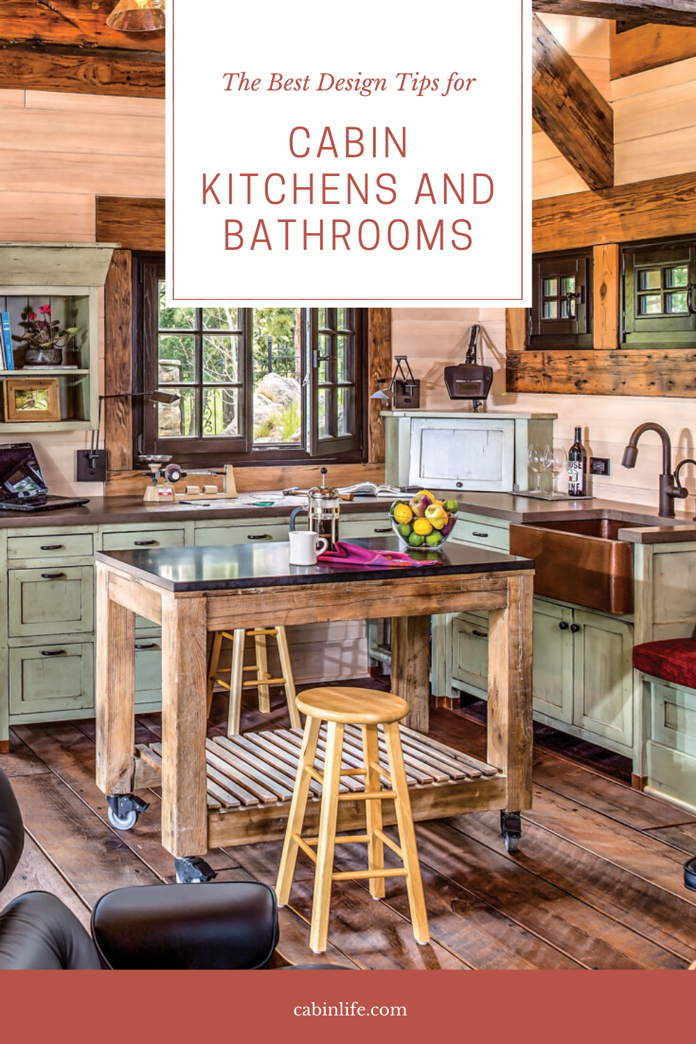 The Best Design Tips For Cabin Kitchens And Bathrooms Log Interior