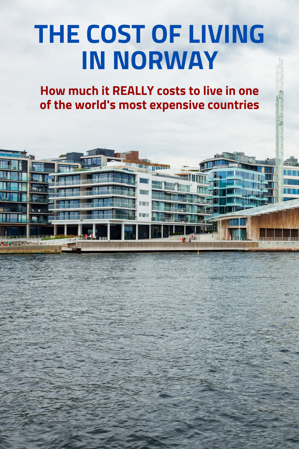 The Cost Of Living In Norway In 2020 Countries Of The World Norway Country Roads