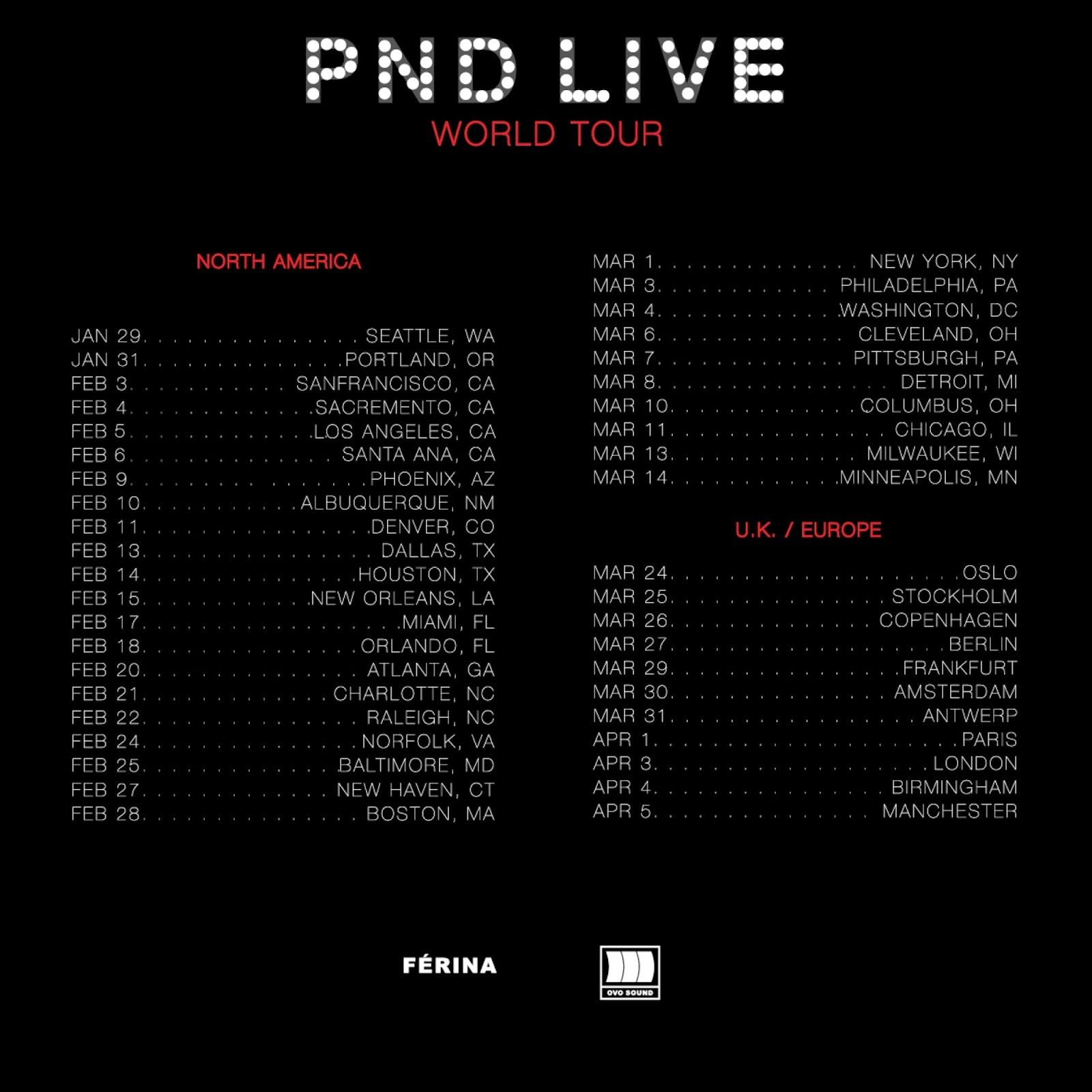 OCTOBERS VERY OWN: PNDLIVE WORLD TOUR & PNDCOLOURS