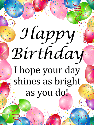 Have A Shine Day Happy Birthday Card Wishing You A Hbd Happy