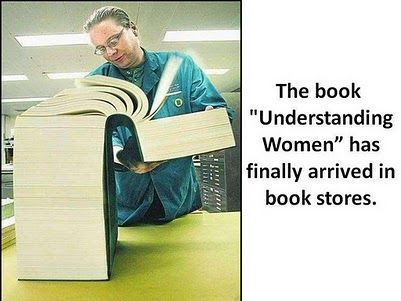 Google Image Result for http://www.e-forwards.com/wp-content/uploads/2010/07/Understanding-Women-book-funny.jpeg