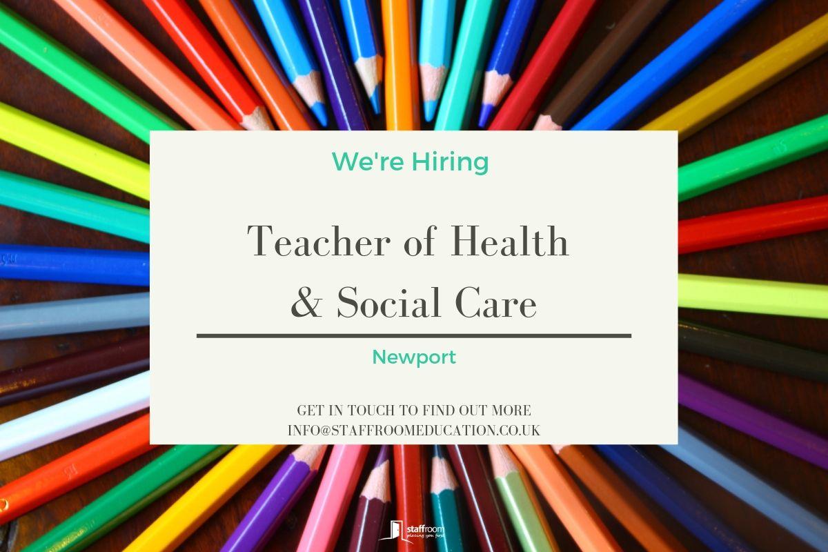 Health and Social Care Teacher Teacher, Social care