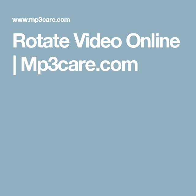 Rotate Video Online | Mp3care.com
