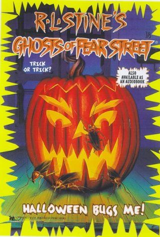 Halloween Bugs Me! (Ghosts of Fear Street, No 25) by R. L... https ...