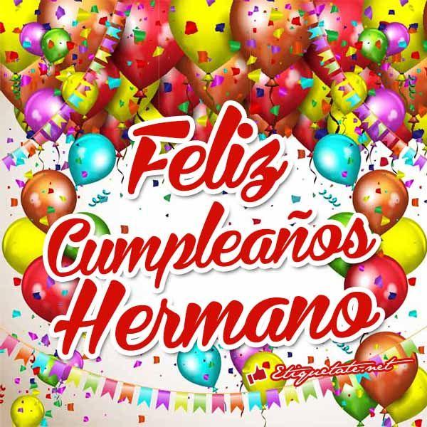 Imágenes que digan Feliz Cumpleaños Hermano VER EN http  etiquetate net category cumpleanos