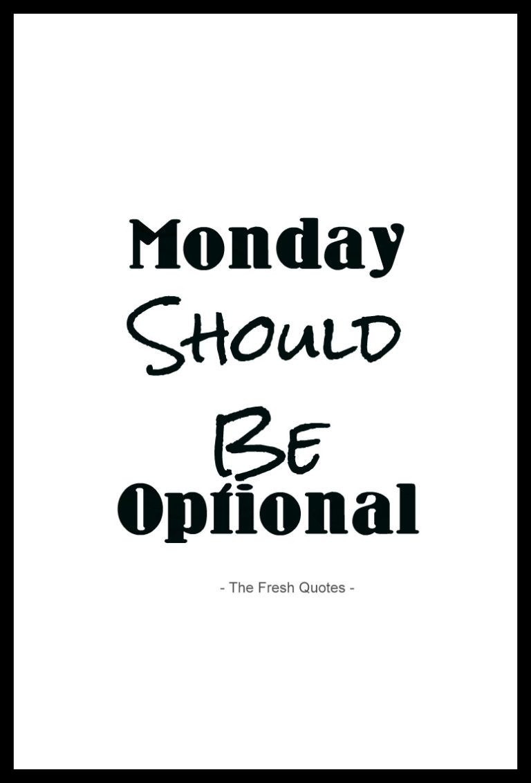 50 Funny Inspirational Monday Quotes Monday Inspirational Quotes Monday Humor Quotes Monday Quotes