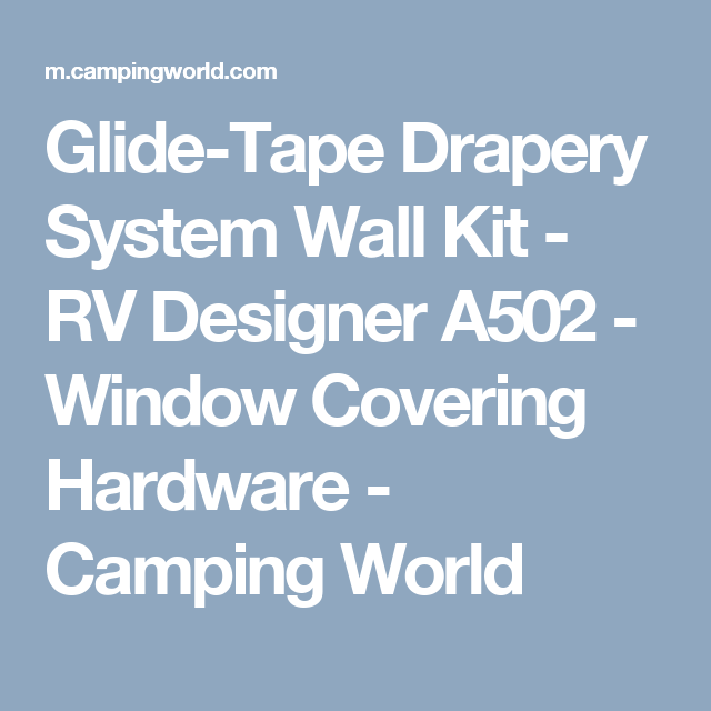 Glide Tape Drapery System Wall Kit Rv Designer A502 Window Covering Hardware Camping World Drapery