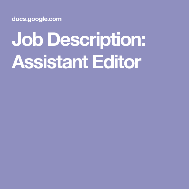 Job Description Assistant Editor      Job Description