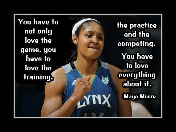 Motivational Quotes For Basketball Players: Basktball Motivation Maya Moore Photo Quote Poster By