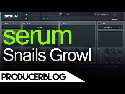 cool Free | Snails Growl Bass | xFer Serum Free Download Crack VST