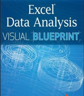 Excel data analysis your visual blueprint for analyzing data charts excel data analysis your visual blueprint for analyzing data charts and pivottables pdf malvernweather Images