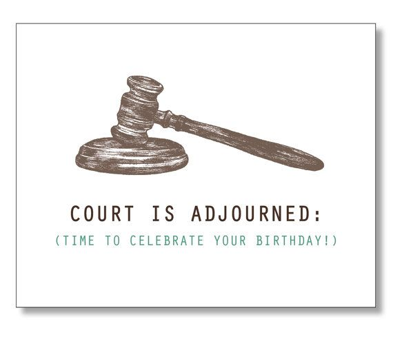 HILARIOUS LAWYER BIRTHDAY Card Judge Law Student Paralegal Order In The Court Eco Handma