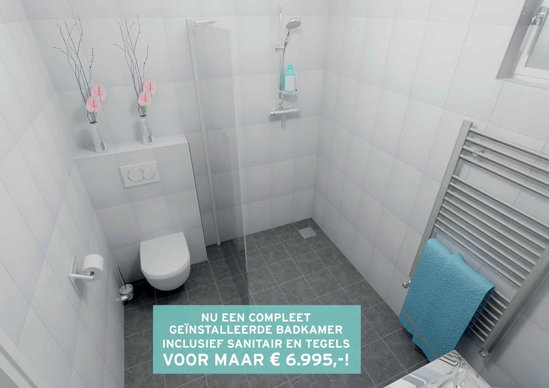 Een compleet geïnstalleerde nieuwe badkamer nu voor € 6.995,-. Deze ...