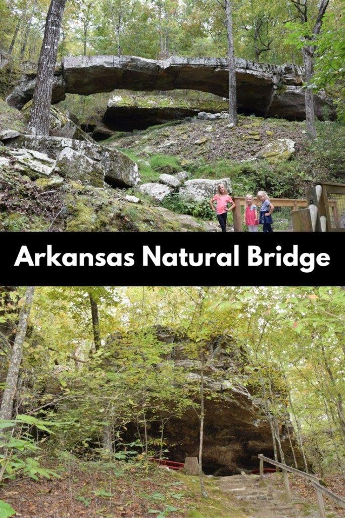 Arkansas Natural Bridge Natural Bridge Family Adventure Travel Travel Fun