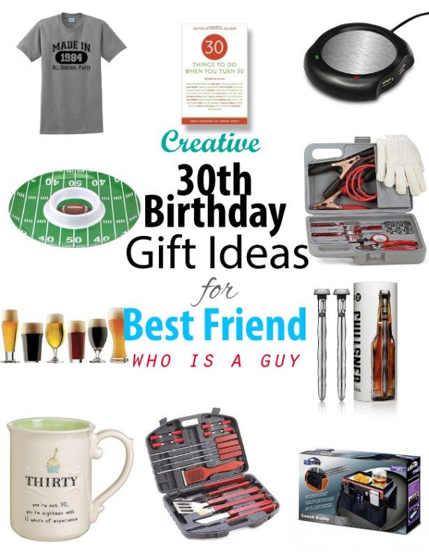 Creative 30th Birthday Gift Ideas For Male Best Friend 30th
