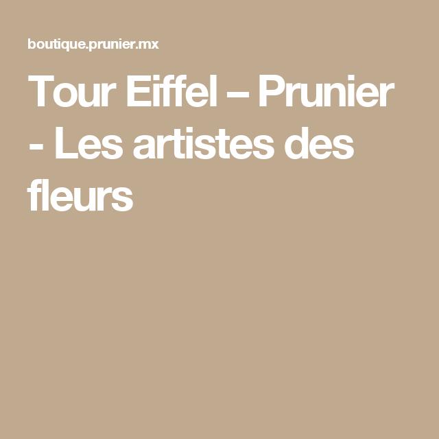 Tour Eiffel – Prunier - Les artistes des fleurs