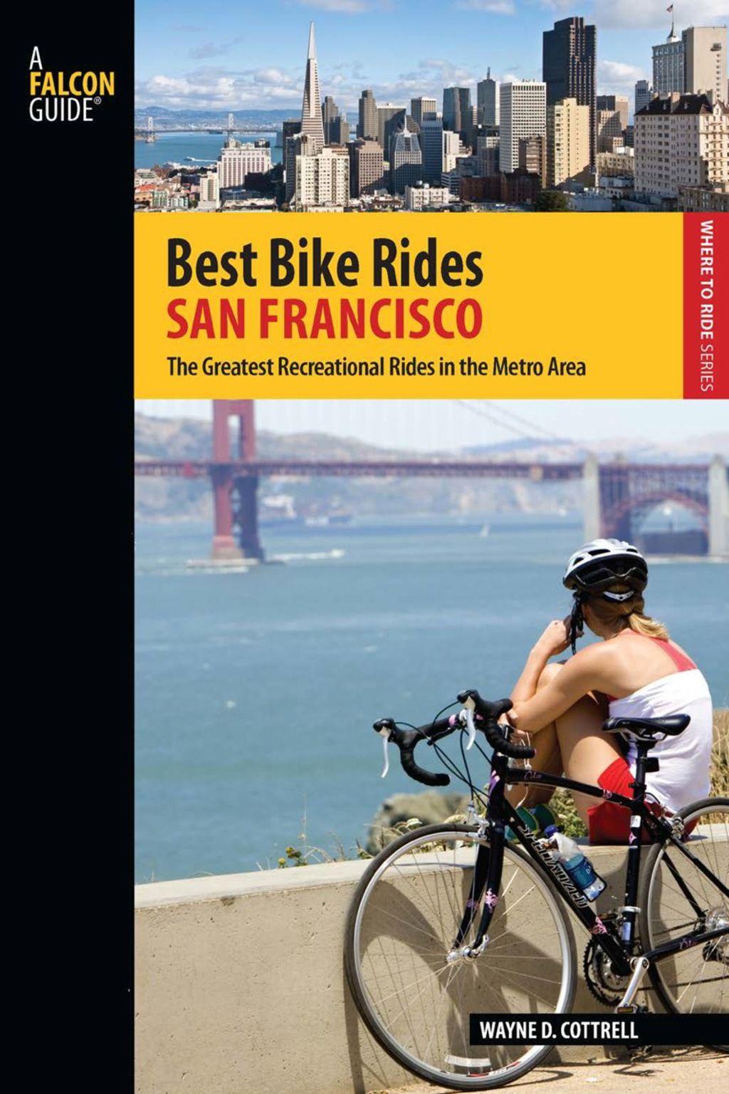 Best Bike Rides San Francisco Ebook Cool Bikes Bike Ride