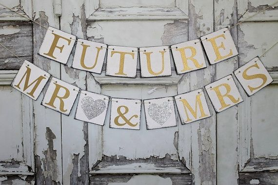 Banner Wedding Garland DecorationsFUTURE MR by WineCountryBanners, $25.00 Or in this case graduation banner