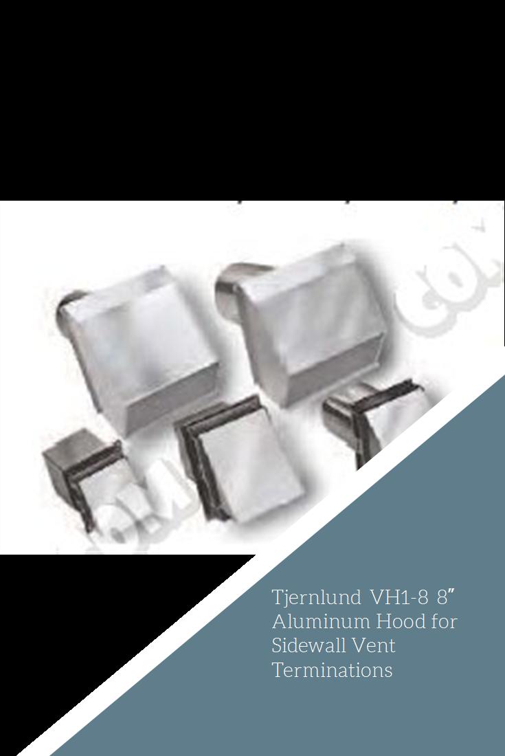 Tjernlund VH18 8″ Aluminum Hood for Sidewall Vent