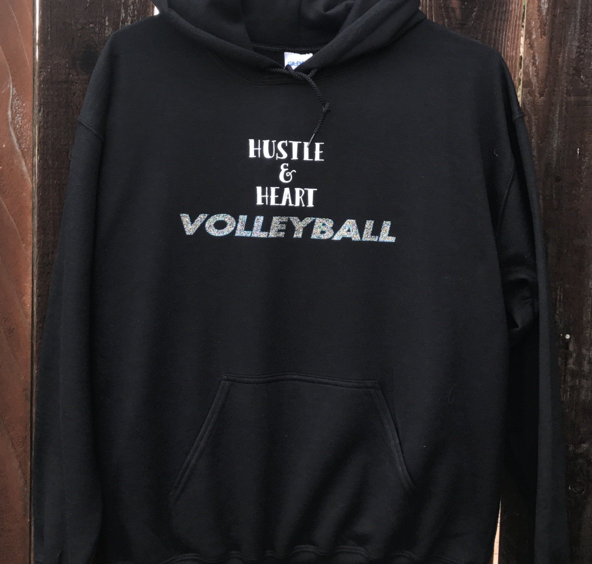 Hustle And Heart Volleyball Glitter Hooded Sweatshirt Hooded Sweatshirts Spirit Wear Volleyball