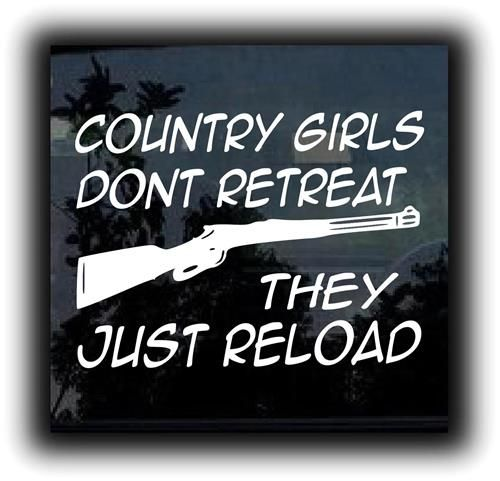 Country Girls Dont Retreat Window Decal Customstickershopcom - Country girl custom vinyl decals for trucks