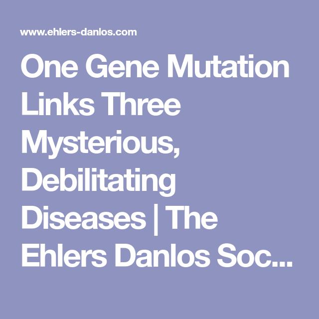 One Gene Mutation Links Three Mysterious, Debilitating ...