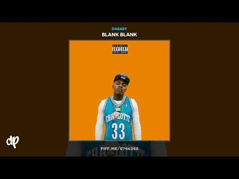 DaBaby Next Song [Blank Blank] YouTube