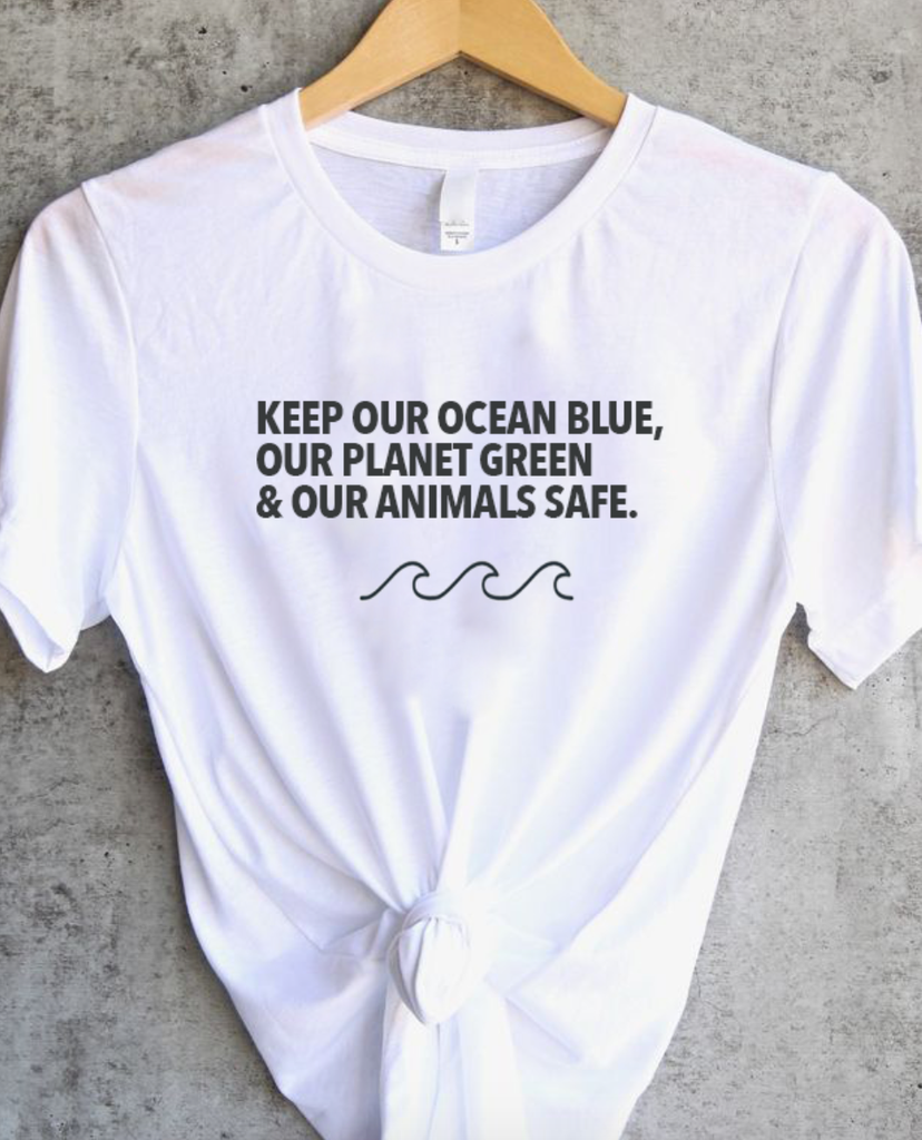 e628c610d Keep Our Ocean Blue, Our Planet Green & Our Animals Safe - T-Shirt –  Wholesome Culture