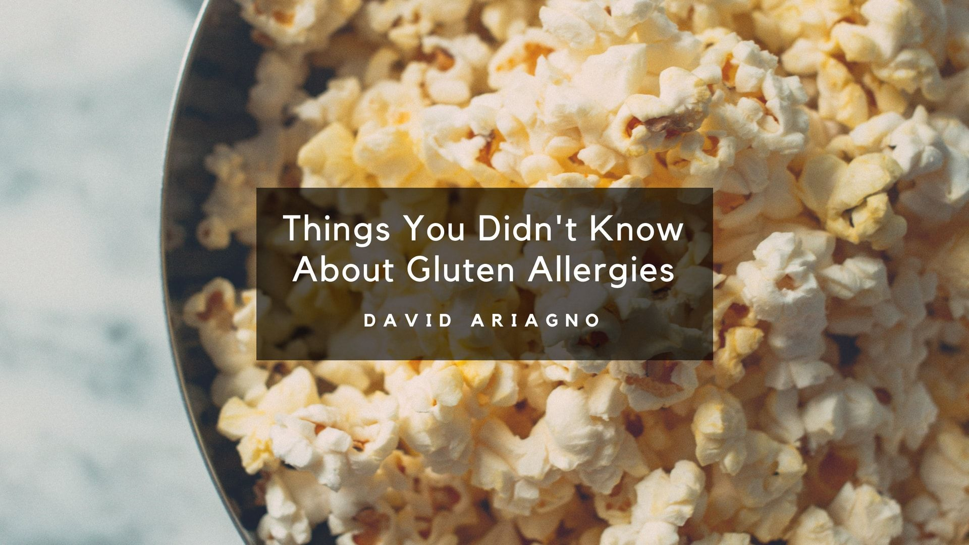 Things You Didn T Know About Gluten Allergies Gluten Allergy