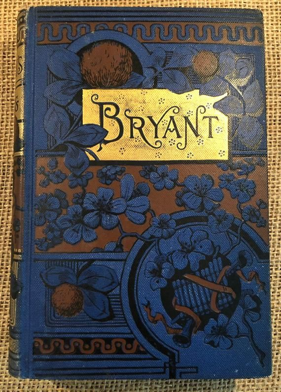Vintage 1800s Edition Book Poems, by William Cullen Bryant