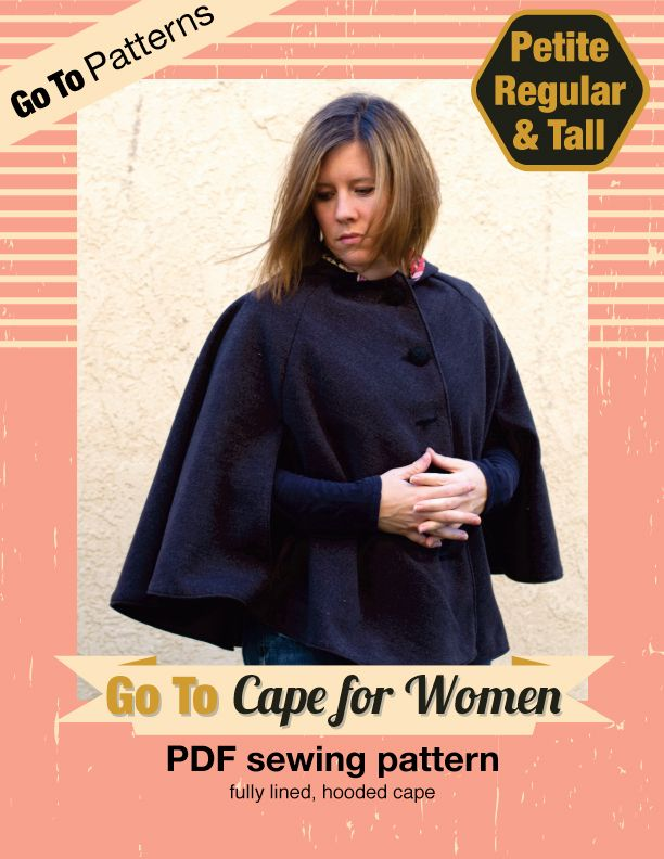 Go To Cape for Women | Sewing Outerwear | Pinterest | Nähen