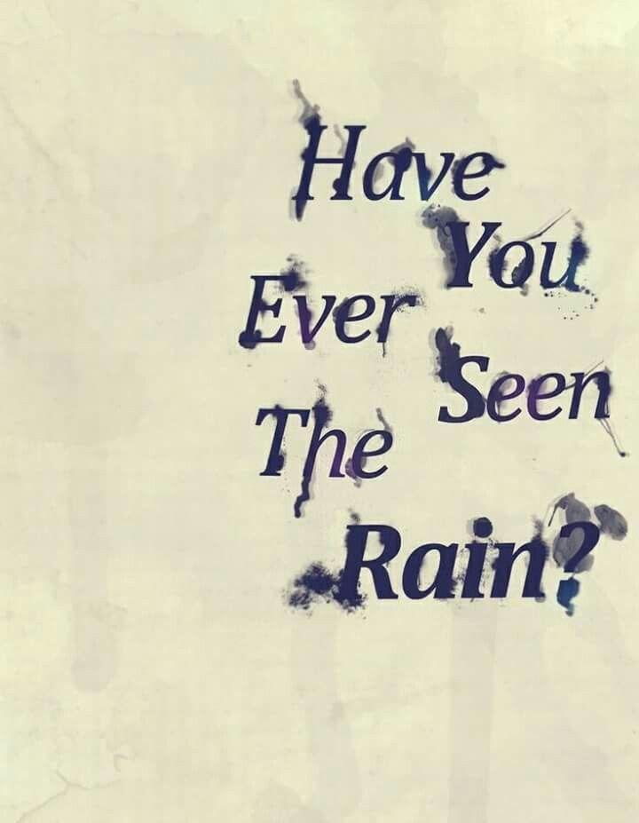 Lirik Have You Ever Seen The Rain : lirik, Quotes,, Lyrics,, Music, Quotes
