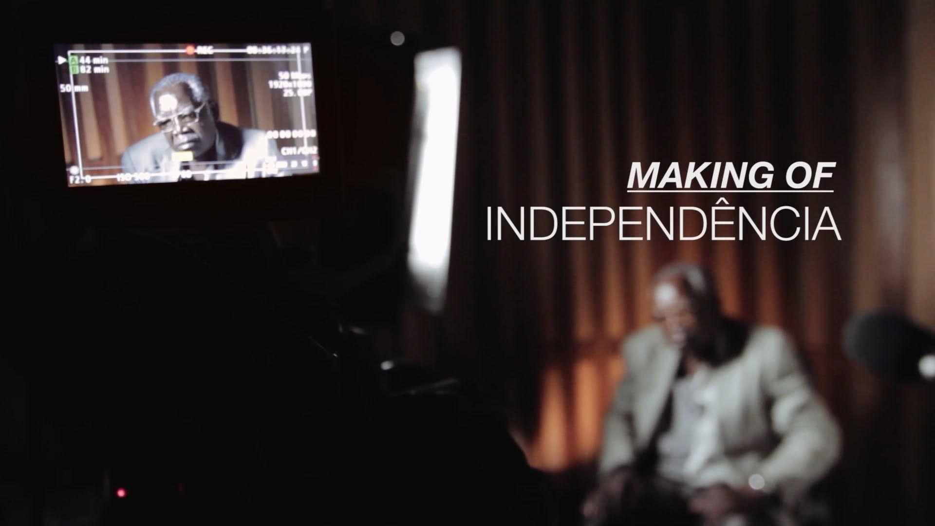 Making Of Independência