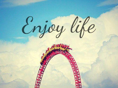 Enjoy Life Quote Fun Happy Life Lifequote Roller Coaster