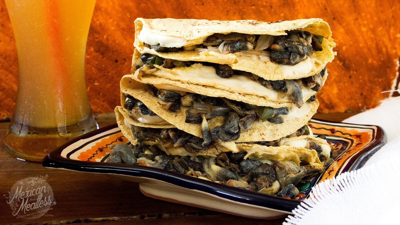 Corn Truffle Quesadillas Quesadillas De Huitlacoche Video Recipe Mexican Made Meatless Recipe Huitlacoche Quesadilla Vegan Mexican Recipes