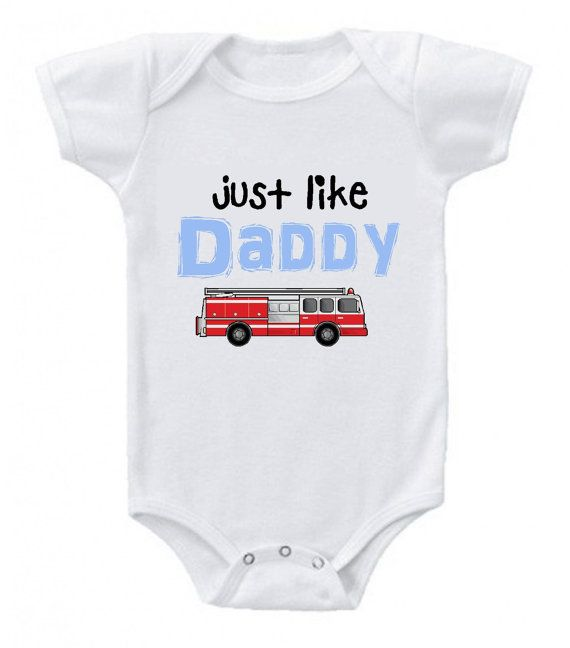 Just like daddy firetruck funny cute printed on The by BabyTeeTime