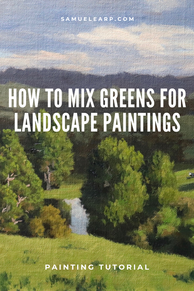 How to Mix Greens for Landscape Paintings