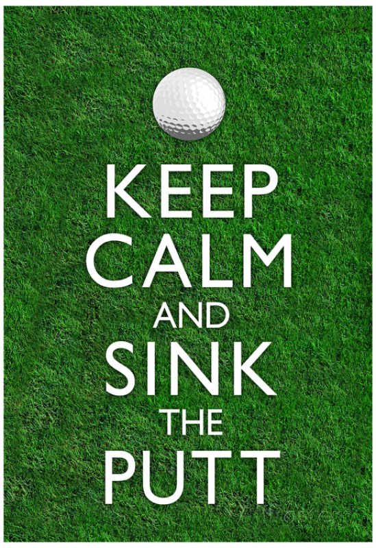Keep Calm and Sink the Putt Golf Prints | Golf Humor | Tema de