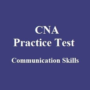 49 free cna practice test questions with instant answers on communication skills section help you improve - Cna Sample Questions