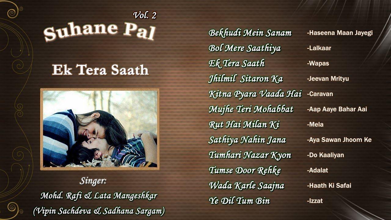 Album: Ek Tera Saath (Suhane Pal Vol  2) Singers: Vipin
